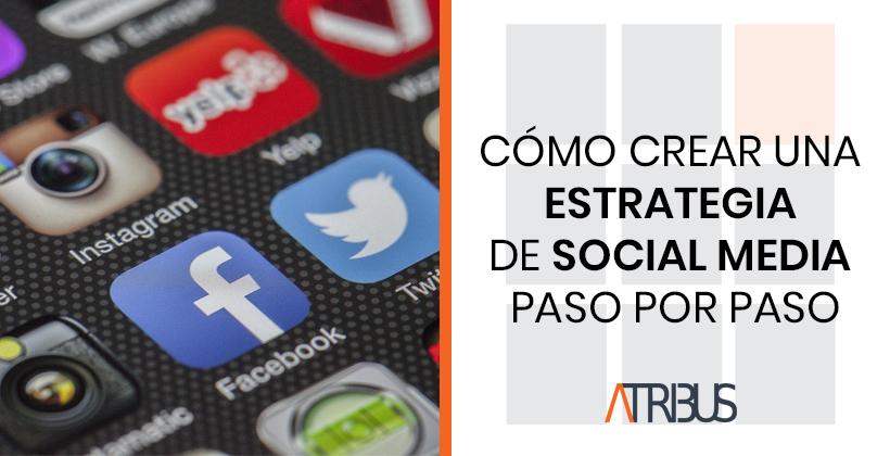 crear estrategia social media y redes sociales