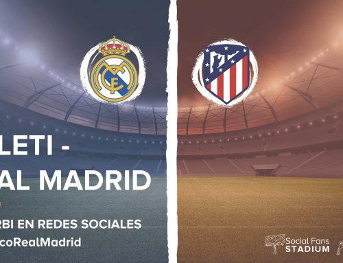 El derbi en las Redes Sociales | Atleti VS Real Madrid