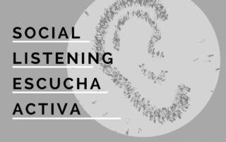 Social Listening o escucha activa