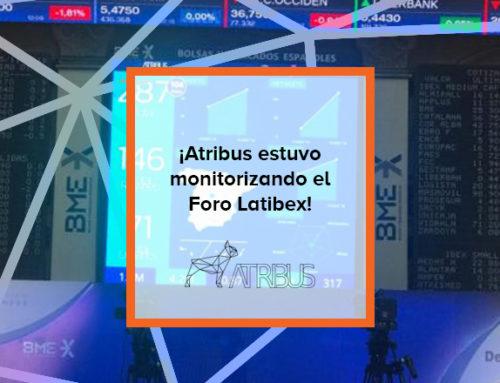 ¡Atribus estuvo monitorizando el Foro Latibex!