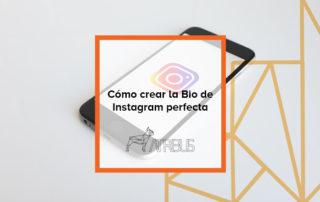 Crear la bio perfecta de Instagram